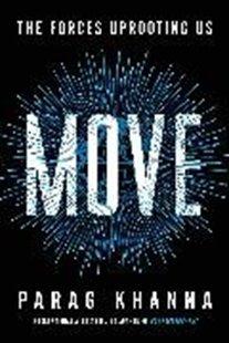 Bild von Khanna, Parag: Move