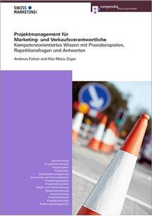 Bild von Führer, Andreas : Projektmanagement für Marketing- und Verkaufsverantwortliche