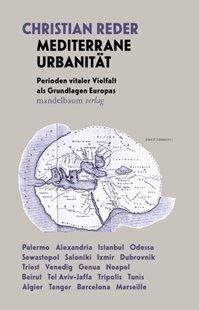 Bild von Reder, Christian: Mediterrane Urbanität