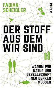 Bild von Scheidler, Fabian: Der Stoff, aus dem wir sind