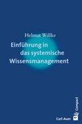 Bild von Willke, Helmut: Einführung in das systemische Wissensmanagement