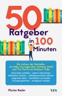 Bild von Basler, Florian: 50 Ratgeber in 100 Minuten
