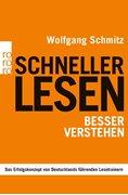 Bild von Schmitz, Wolfgang : Schneller lesen - besser verstehen