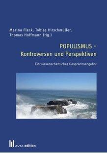 Bild von Fleck, Marina (Hrsg.) : POPULISMUS - Kontroversen und Perspektiven