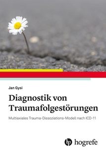 Bild von Gysi, Jan: Diagnostik von Traumafolgestörungen