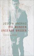 Bild von Andras, Joseph : Die Wunden unserer Brüder