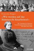 Bild von Rogger, Franziska: «Wir werden auf das Stimmrecht hinarbeiten!»