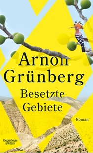 Bild von Grünberg, Arnon : Besetzte Gebiete