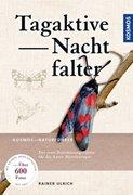 Bild von Ulrich, Rainer: Tagaktive Nachtfalter