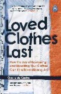 Bild von de Castro, Orsola: Loved Clothes Last