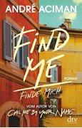 Bild von Aciman, André : Find Me, Finde mich