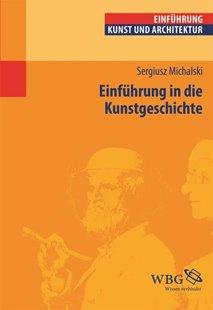 Bild von Michalski, Sergiusz: Einführung in die Kunstgeschichte