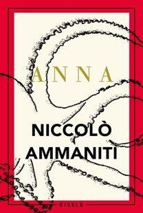 Bild von Ammaniti, Niccolò : Anna