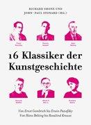 Bild von Shone, Richard (Hrsg.) : 16 Klassiker der Kunstgeschichte