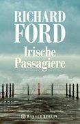 Bild von Ford, Richard : Irische Passagiere
