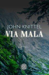 Bild von Knittel, John: Via Mala