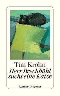 Bild von Krohn, Tim: Herr Brechbühl sucht eine Katze
