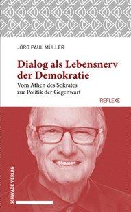 Bild von Müller, Jörg Paul: Dialog als Lebensnerv der Demokratie