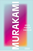 Bild von Murakami, Haruki : Erste Person Singular