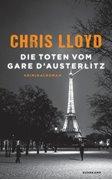 Bild von Lloyd, Chris : Die Toten vom Gare d'Austerlitz