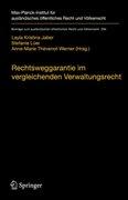 Bild von Jaber, Layla Kristina (Hrsg.) : Rechtswegsgarantie im vergleichenden Verwaltungsrecht