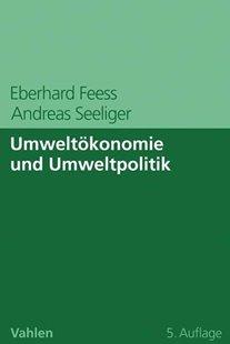 Bild von Feess, Eberhard : Umweltökonomie und Umweltpolitik