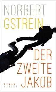 Bild von Gstrein, Norbert: Der zweite Jakob
