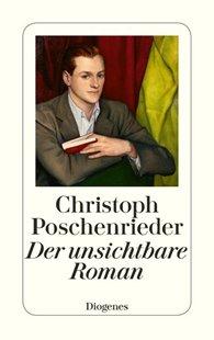 Bild von Poschenrieder, Christoph: Der unsichtbare Roman