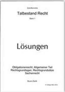 Bild von Zwick, Bruno: Tatbestand Recht Bd. 1, Lösungen
