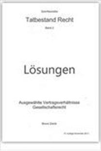 Bild von Zwick, Bruno: Tatbestand Recht. Bd 2, Lösungen