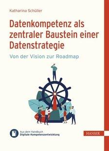 Bild von Schüller, Katharina : Datenkompetenz als zentraler Baustein einer Datenstrategie (eBook)