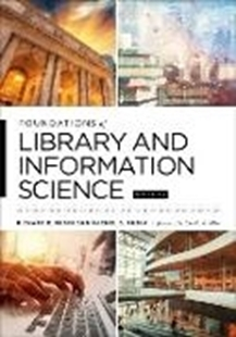 Bild von Rubin, Richard E. : Foundations of Library and Information Science (eBook)