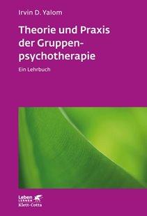 Bild von Yalom, Irvin D : Theorie und Praxis der Gruppenpsychotherapie