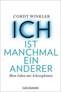 Bild von Winkler, Cordt: ICH ist manchmal ein anderer