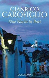 Bild von Carofiglio, Gianrico : Eine Nacht in Bari