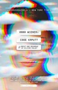 Bild von Wiener, Anna : Code kaputt