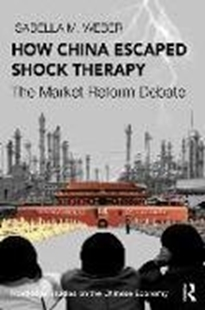 Bild von Weber, Isabella M.: How China Escaped Shock Therapy