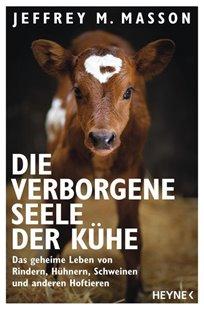 Bild von Masson, Jeffrey Moussaieff : Die verborgene Seele der Kühe