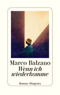 Bild von Balzano, Marco : Wenn ich wiederkomme