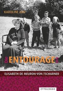 Bild von Arn, Karoline: Die Entourage von Elisabeth de Meuron-von Tscharner