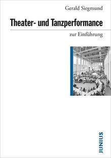 Bild von Siegmund, Gerald: Theater- und Tanzperformance zur Einführung