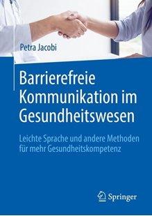 Bild von Jacobi, Petra: Barrierefreie Kommunikation im Gesundheitswesen
