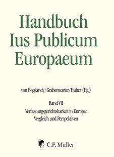 Bild von Bogdandy, Armin Von (Hrsg.) : Handbuch Ius Publicum Europaeum 07