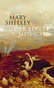 Bild von Shelley, Mary : Der letzte Mensch