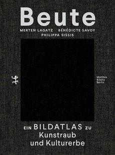 Bild von Savoy, Bénédicte (Hrsg.) : Beute