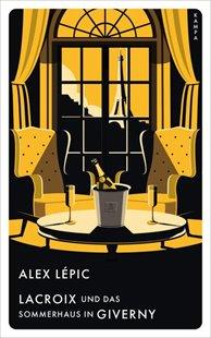 Bild von Lépic, Alex: Lacroix und das Sommerhaus in Giverny