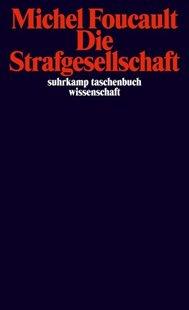 Bild von Foucault, Michel : Die Strafgesellschaft