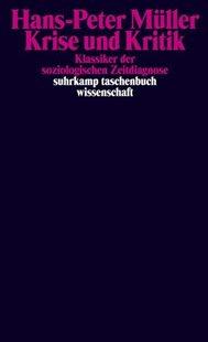Bild von Müller, Hans-Peter: Krise und Kritik