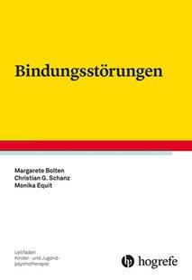 Bild von Bolten, Margarete : Bindungsstörungen