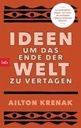 Bild von Krenak, Ailton : Ideen, um das Ende der Welt zu vertagen